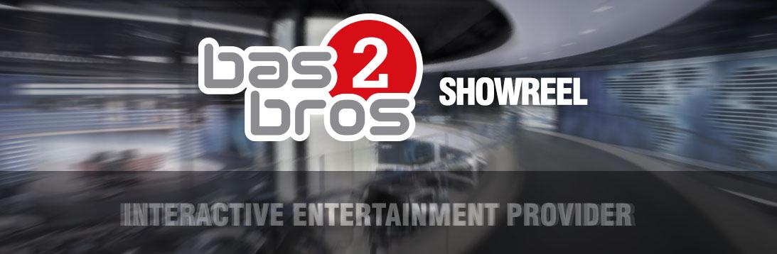 BAS2BROS - SHOWREEL