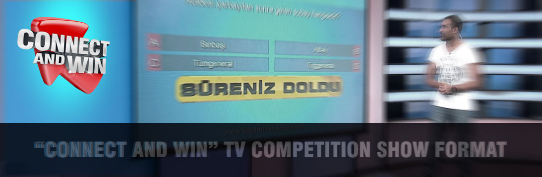 Connect and Win TV Competition Show Format